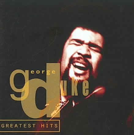 GEORGE DUKE GREATEST HITS BY DUKE,GEORGE (CD)