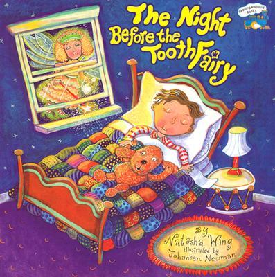The Night Before the Tooth Fairy By Wing, Natasha/ Newman, Barbara Johansen (ILT)