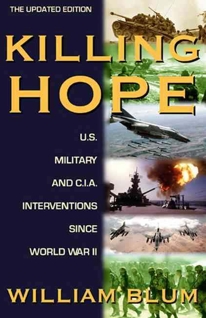 Killing Hope By Blum, William