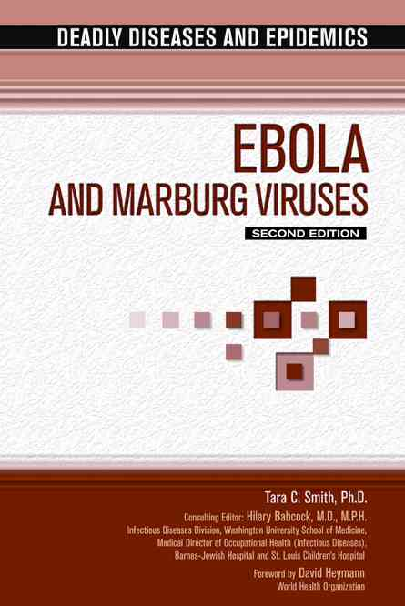Ebola and Marburg Virus By Smith, Tara C., Ph.d./ Babcock, Hilary, M.D. (EDT)/ Heymann, David L. (FRW)